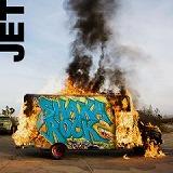 「SHAKA ROCK」 JET (EMIミュージックジャパン)
