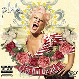 「I'm Not Dead」 PINK